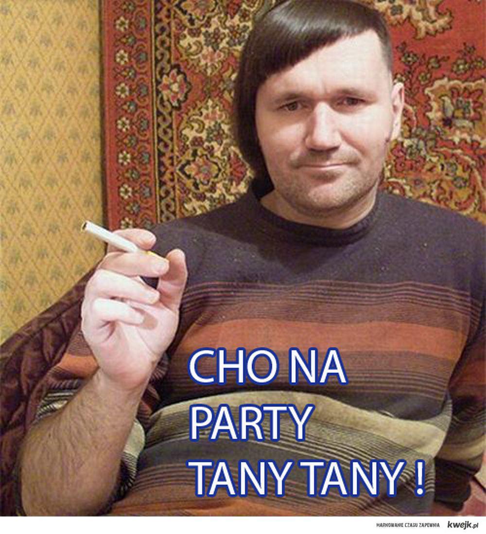 Cho na party tany tany!  :)