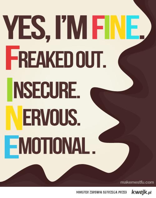 i'm fine.really