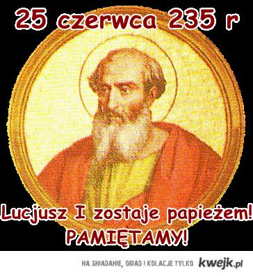 25 czerwca - Lucjusz (poprawiony)
