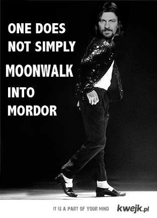 moonwalk to mordor