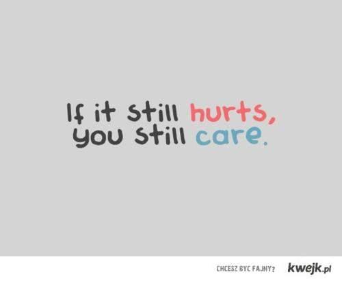 you still care