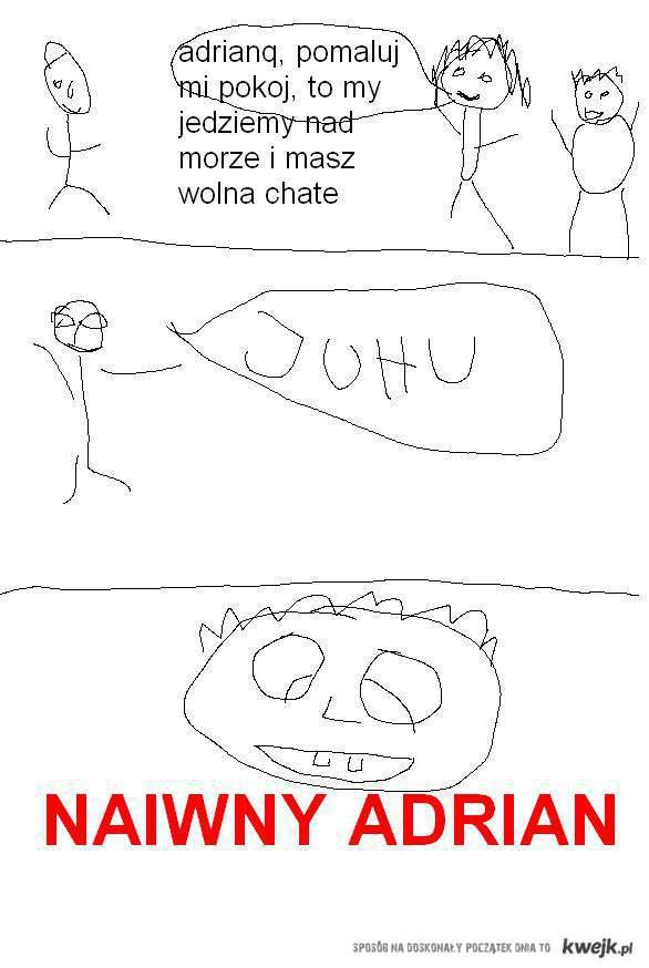 naiwny adrian