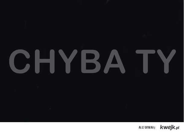 CHYBA TY