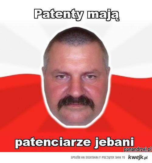 Patenty mają patenciarze jebani