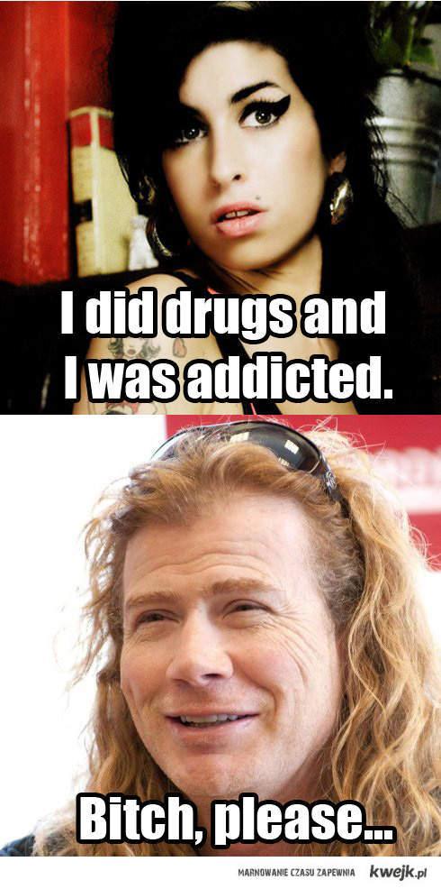 Mustaine bitch please.