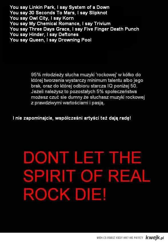 Real rock music rulez!