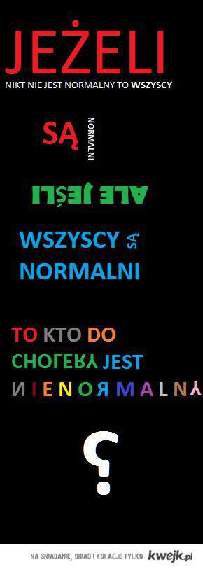 normalność - nienormalność