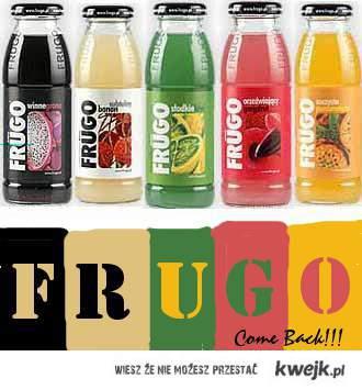 Frugo Come Back!!!