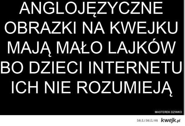 Angielski =/= like it