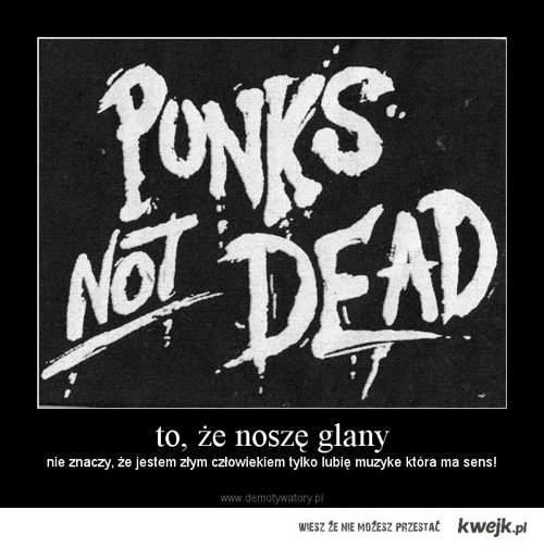 Punks Not Dead DZIWKO!
