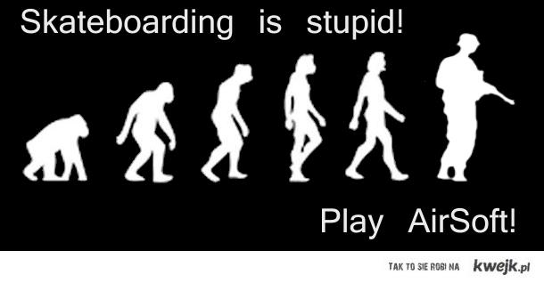 Skateboarding is boring!