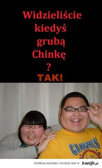 GRUBA CHINKA xRx