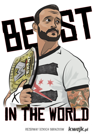 CM Punk.. - Best in the WORLD!