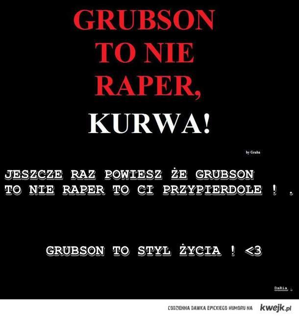 GRUBSON ; *