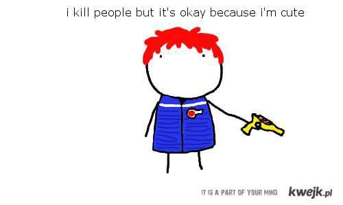Gerard: Zabijam ludzi, ale to jest w porządku bo jestem piękny.