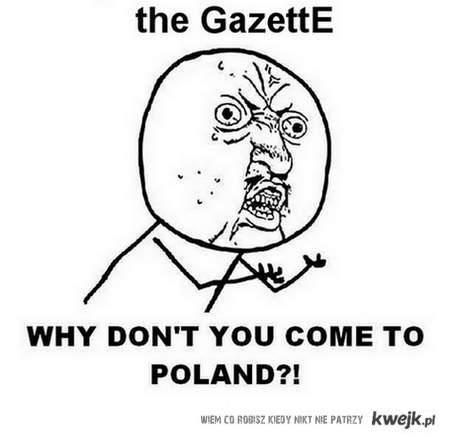 the GazettE, why?