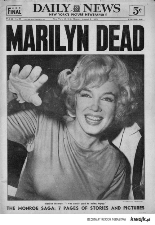 Marilyn dead.