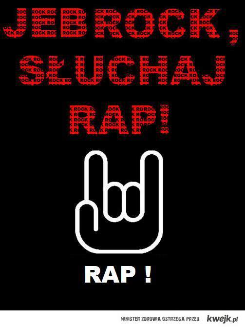 Jeb rock, słuchaj rap