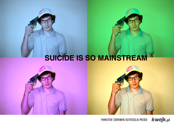 Suicide is so mainstream