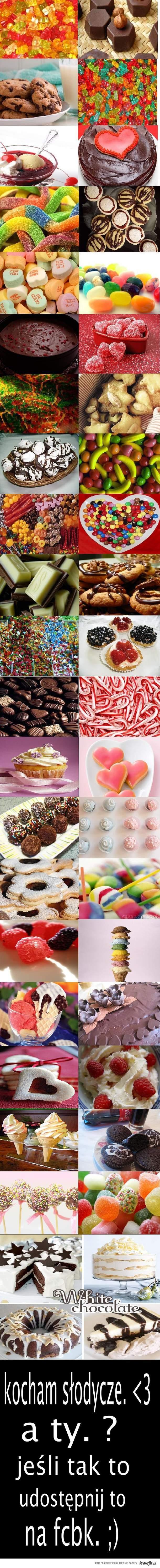 kocham słodycze. <3