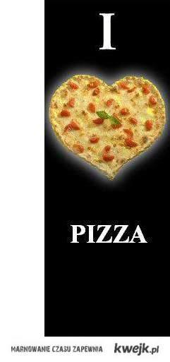 Kocham pizze !