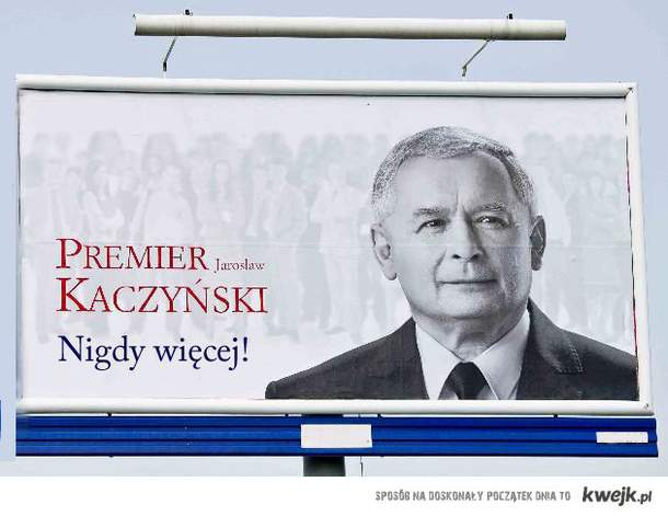 Premier Jarosław?!