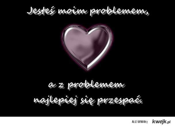 jak pozbyć się problemu=)