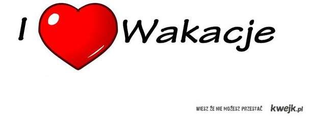 I Love Wakacje