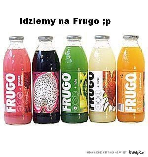 Idziemy na Frugo <3