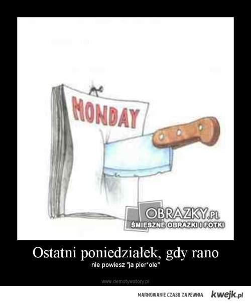 ostatni poniedziałek