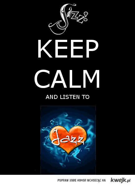 Keep Calm Jazz