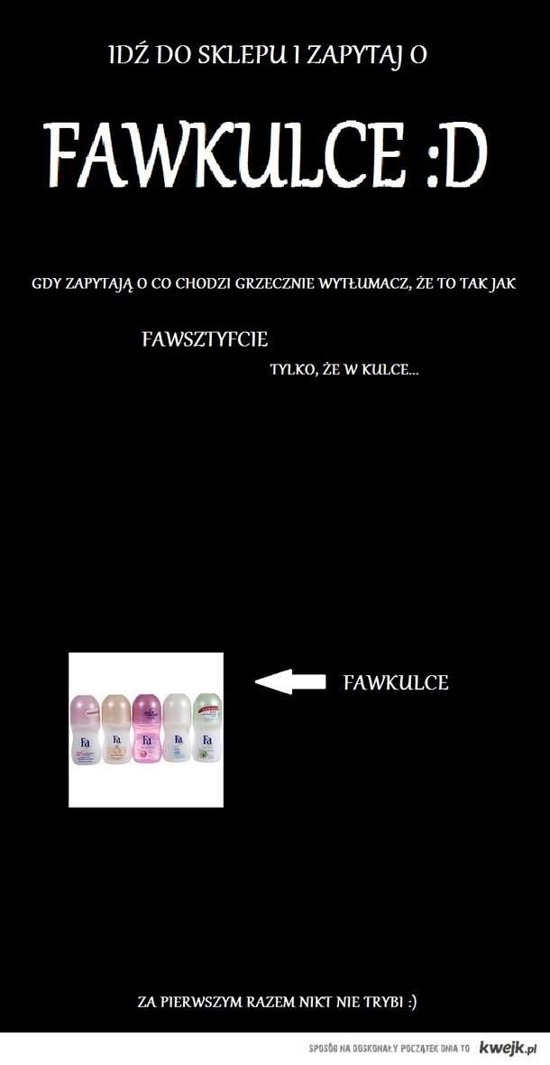 FAWKULCE :D