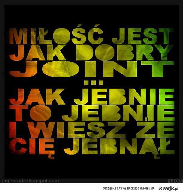 Miłość Jak Joint.