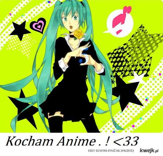 I Love Anime !