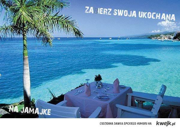 Zabierz swoją ukochaną na jamajkę