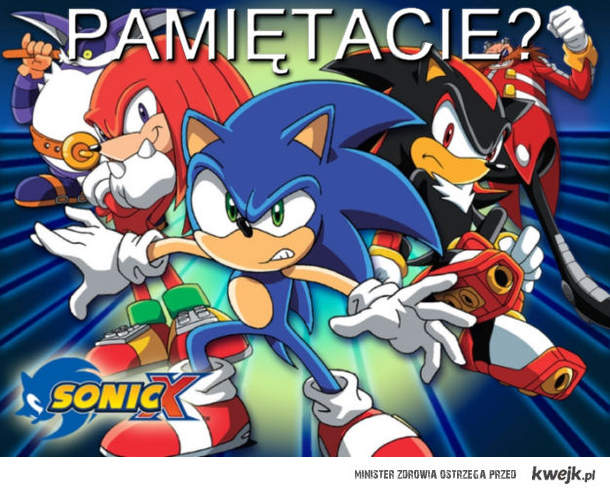 Sonic X - Pamiętacie?