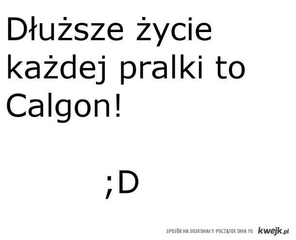 calgon ;D