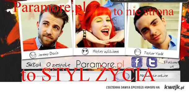 Paramore.pl to nie strona. To styl życia