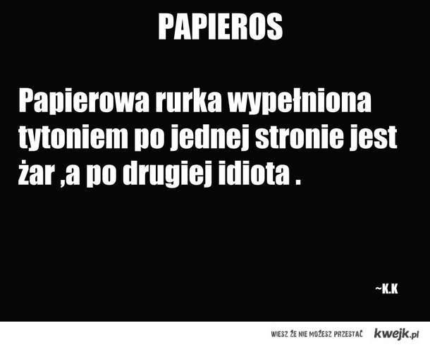 Definicja Papierosa