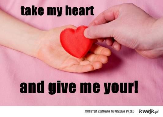 weź moje serce