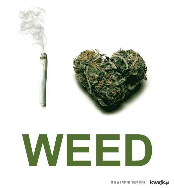 I ♥ Weed