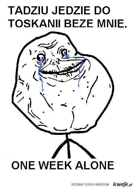 one week alone