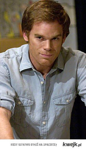 Znów Dexter :*
