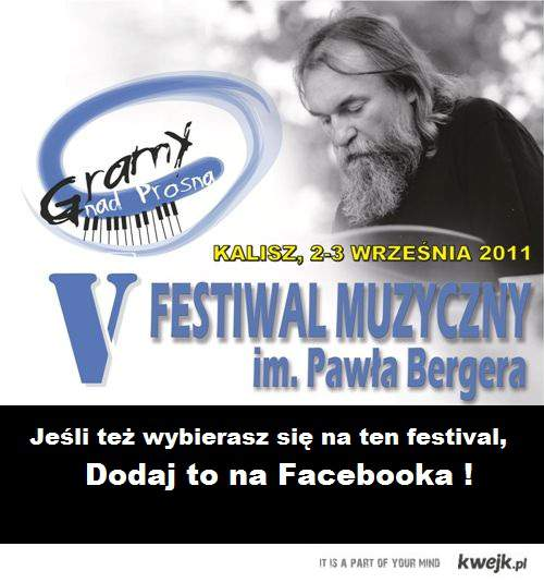V Festiwal muzyczny Pawła Bergera !