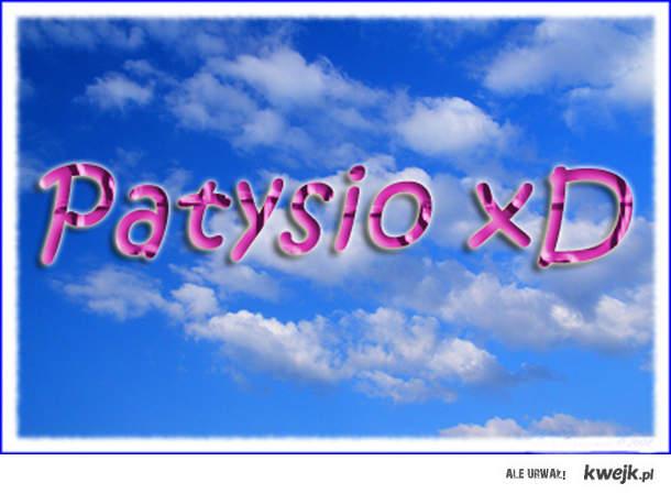 Patysio xD