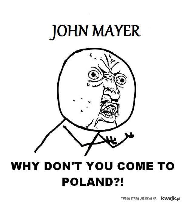 John Mayer - why?!
