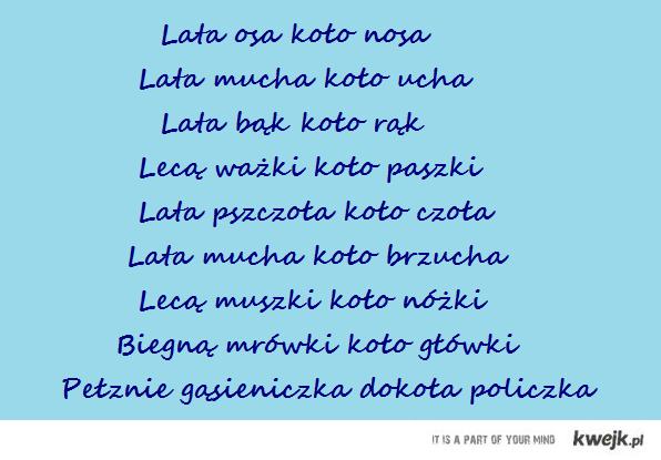 Wierszyk z dziecinstwa :)