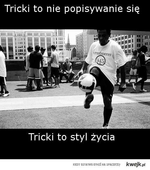 Tricki to styl życia