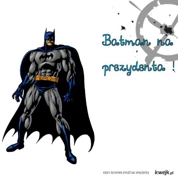Batman na prezydenta