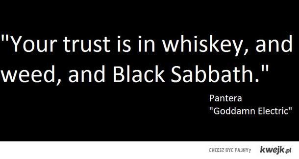 Ufasz Whisky, trawie i Black Sabbath